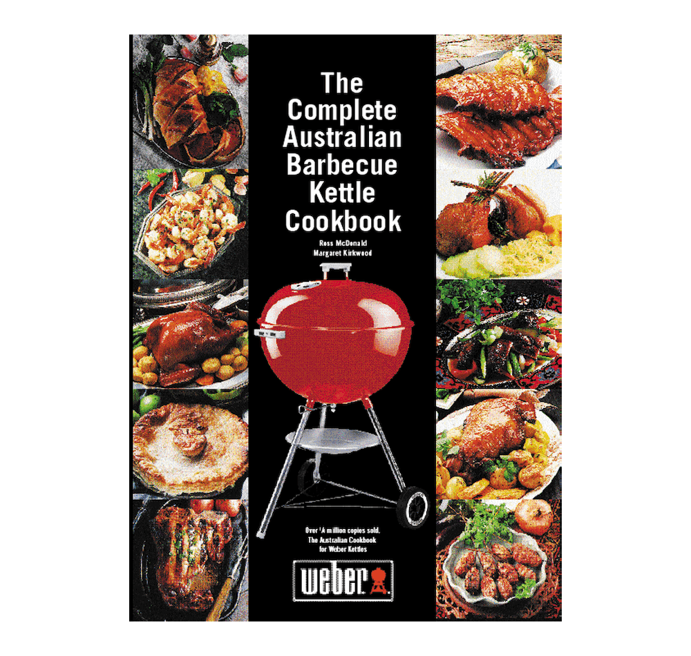The Complete Australian Barbecue Kettle Cookbook View