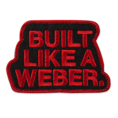 "Limited Edition ""Built Like a Weber"" Patch"