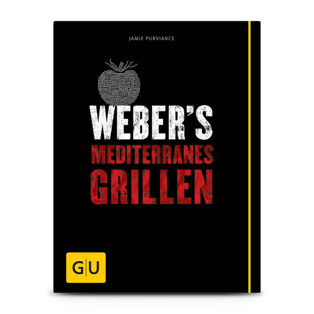 Weber´s Mediterranes Grillen – deutsch
